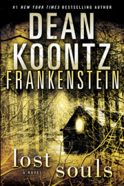 Watch the video trailer for FRANKENSTEIN: LOST SOULS by Dean Koontz