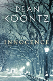 Enter for a Chance to Win an Advance Reader's Edition of INNOCENCE by Dean Koontz!