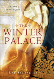 Watch the trailer for THE WINTER PALACE: A Novel of Catherine the Great by Eva Stachniak