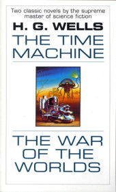 The Time Machine and The War of the Worlds Cover