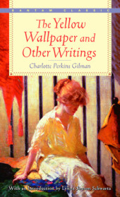 The Yellow Wall-Paper and Other Writings Cover
