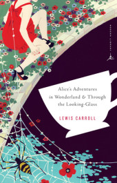 Alice's Adventures in Wonderland and Through the Looking Glass Cover