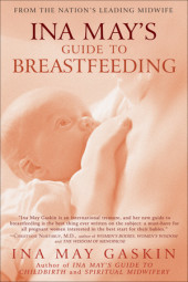 Ina May's Guide to Breastfeeding Cover