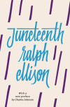 Charles Johnson's Preface to Juneteenth by Ralph Ellison