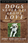 Dogs Never Lie About Love