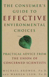 The Consumer's Guide to Effective Environmental Choices