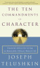The Ten Commandments of Character
