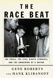 Cover, The Race Beat, Roberts & Klibanoff, Pulitzer 2007