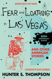 Fear and Loathing in Las Vegas and Other American Stories Cover