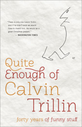 Quite Enough of Calvin Trillin Cover