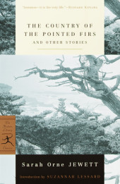 The Country of the Pointed Firs and Other Stories Cover