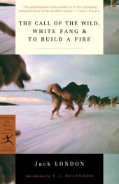 The Call of the Wild, White Fang & To Build a Fire Cover