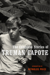 The Complete Stories of Truman Capote