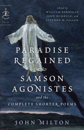 Paradise Regained, Samson Agonistes, and the Complete Shorter Poems Cover