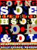 The Rolling Stone Illustrated History of Rock and Roll
