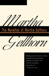 The Novellas of Martha Gellhorn Cover
