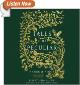 Tales of the Peculiar