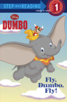 Fly, Dumbo, Fly! (Disney Dumbo)