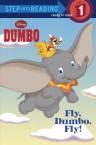 Fly, Dumbo, Fly! (Disney Dumbo)