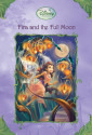 Disney Fairies: Fira and the Full Moon (Disney Fairies)