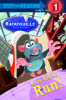 Run, Remy, Run! (Disney/Pixar Ratatouille)