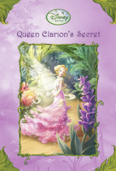 Queen Clarion's Secret (Disney Fairies) Cover