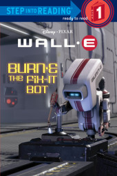 BURN-E the Fix-It Bot (Disney/Pixar WALL-E) Cover