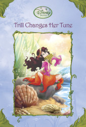Trill Changes Her Tune (Disney Fairies) Cover