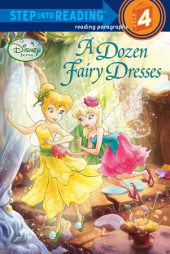 A Dozen Fairy Dresses (Disney Fairies) Cover
