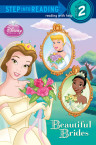 Beautiful Brides (Disney Princess)