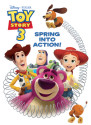 Spring Into Action! (Disney/Pixar Toy Story 3)