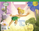 Soaring with Tink! (Disney Fairies)