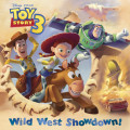 Wild West Showdown! (Disney/Pixar Toy Story 3)