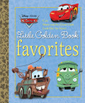 Cars Little Golden Book Favorites (Disney/Pixar Cars)
