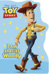 I Am Sheriff Woody (Disney/Pixar Toy Story)
