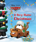 A Very Mater Christmas (Disney/Pixar Cars)