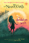 Never Girls #3: A Dandelion Wish (Disney Fairies)