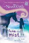 Never Girls #4: From the Mist (Disney Fairies)