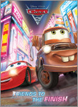 Friends to the Finish (Disney/Pixar Cars 2)