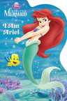 I Am Ariel (Disney Princess)