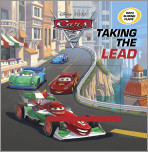 Taking the Lead (Disney/Pixar Cars 2)