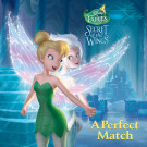 A Perfect Match (Disney Fairies)