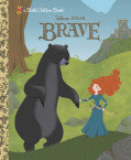 Brave Little Golden Book (Disney/Pixar Brave)