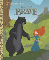 Brave Little Golden Book (Disney/Pixar Brave) Cover