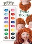 Triplet Trouble! (Disney/Pixar Brave)