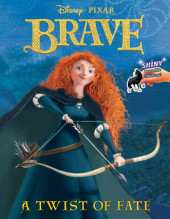 A Twist of Fate (Disney/Pixar Brave) Cover
