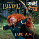 Take Aim! (Disney/Pixar Brave)