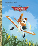 Disney Planes Little Golden Book (Disney Planes)