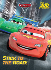 Stick to the Road! (Disney Pixar/Cars) Cover