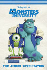 Monsters University Junior Novelization (Disney/Pixar Monsters University)